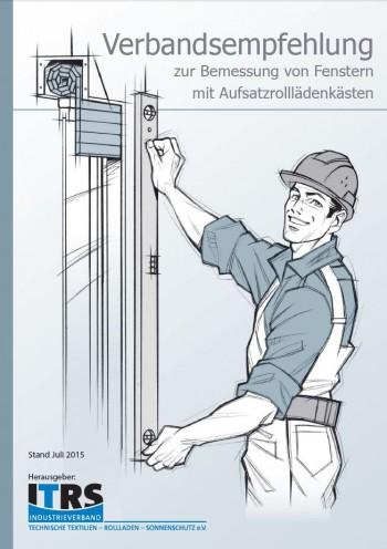 Verbandsempfehlung zur Bemessung von Fenstern mit Aufsatzrolllädenkästen